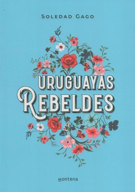 91902-URUGUAYAS-REBELDES-9789974903791