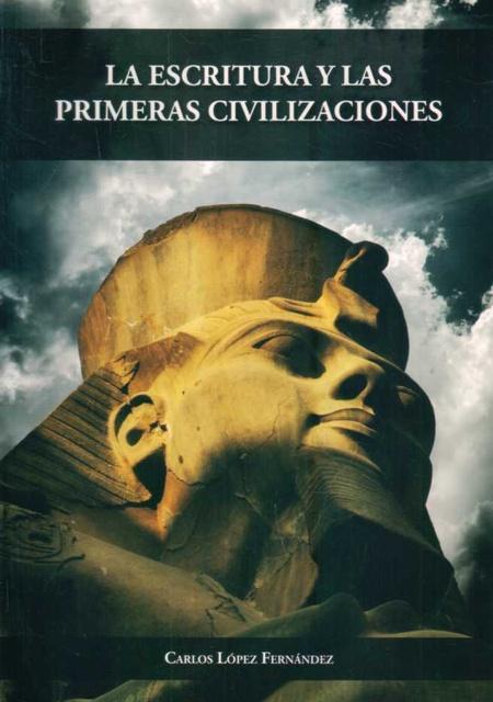 36078-LA-ESCRITURA-Y-LAS-PRIMERAS-CIVILIZACIONES-9789974918191