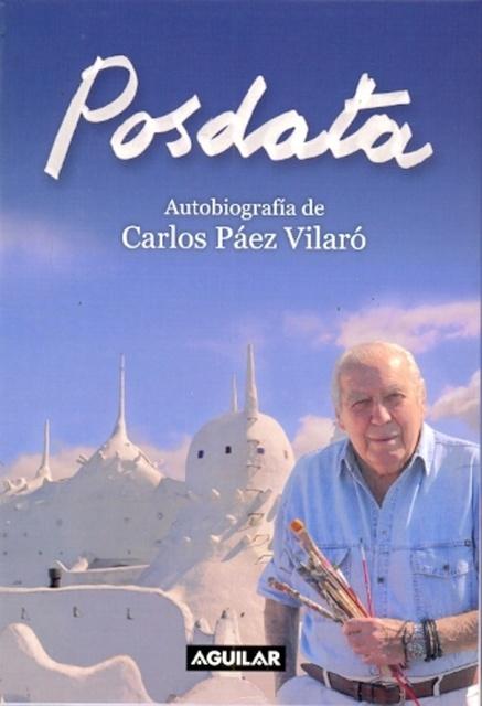 52463-POSDATA-AUTOBIOGRAFIA-DE-CARLOS-PAEZ-VILARO-9789974955424