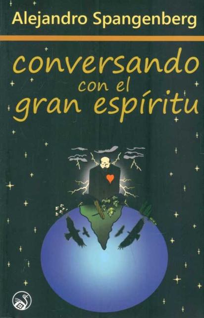 30306-CONVERSANDO-CON-EL-GRAN-ESPIRITU-9789974994560